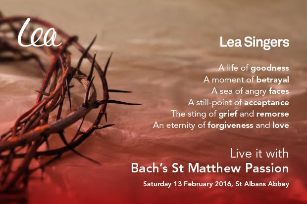 Poster for St Matthew Passion Lea Singers concert in February 2016